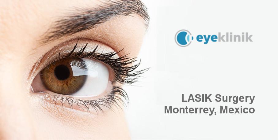 LASIK Surgery Monterrey