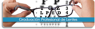 Graduacion profesional de lentes